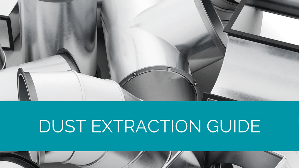 Dust Extraction Guide