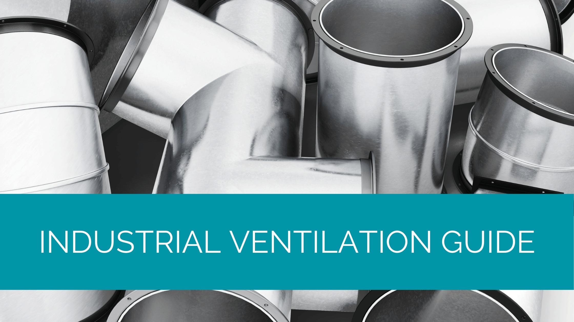 Industrial Ventilation Guide