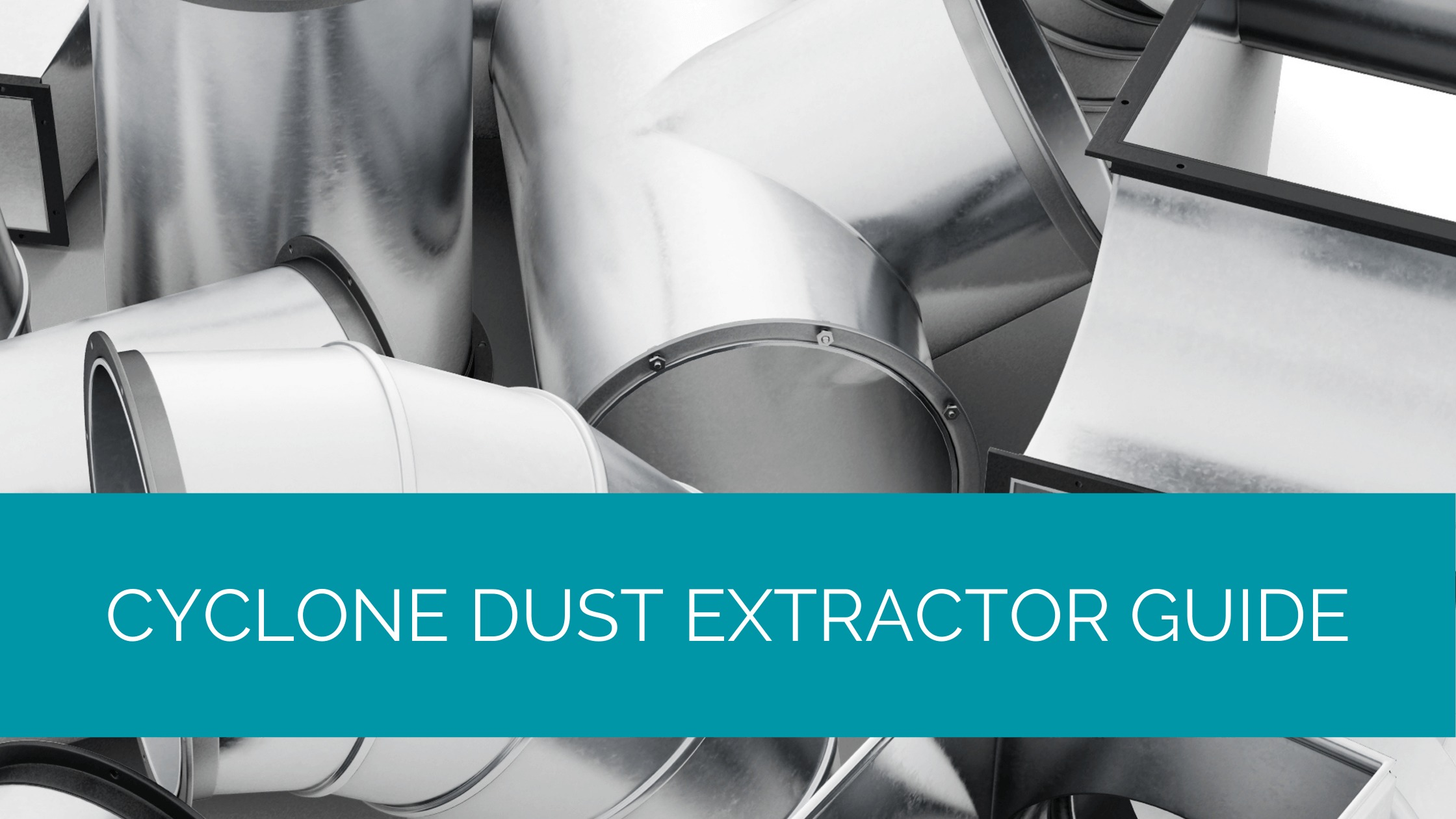 Cyclone Dust Extractor Guide